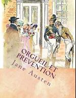 Orgueil Et Prevention af Miss Jane Austen