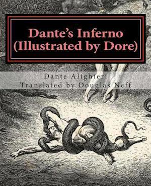 Dante's Inferno (Illustrated by Dore)