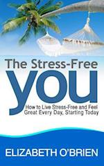 The Stress-Free You af Elizabeth O'Brien