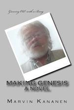 Making Genesis af Marvin Kananen