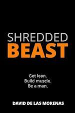 Shredded Beast
