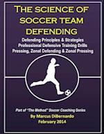 The Science of Soccer Team Defending