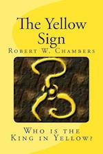 The Yellow Sign af Robert W. Chambers