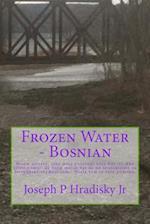 Frozen Water - Bosnian