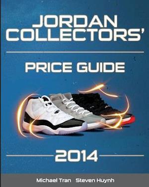 Bog, paperback Jordan Collectors' Price Guide 2014 (Black/White) af Steven Huynh, Michael Tran