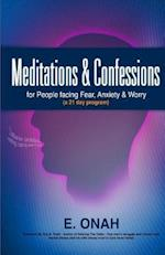 Meditations and Confessions for People Facing Fear Anxiety and Worry