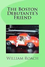 The Boston Debutante's Friend