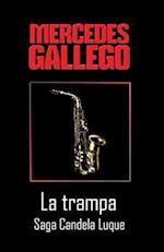 La Trampa af Mercedes Gallego