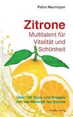 Zitrone - Multitalent Fur Vitalitat Und Schonheit