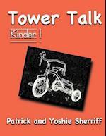 Tower Talk Kinder 1 af Patrick Sherriff, Yoshie Sherriff
