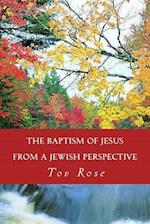 The Baptism of Jesus from a Jewish Perspective