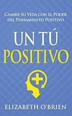 Un Tu Positivo