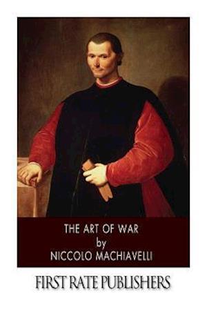 Bog, paperback The Art of War af Niccolo Machiavelli