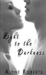 Light to the Darkness af Alyne Roberts