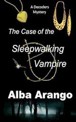 The Case of the Sleepwalking Vampire