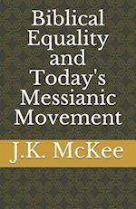 Biblical Equality and Today's Messianic Movement