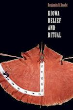 Kiowa Belief and Ritual (STUDIES IN THE ANTHROPOLOGY OF NORTH AMERICAN INDIANS)
