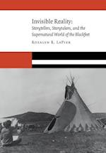 Invisible Reality (New Visions in Native American and Indigenous Studies)