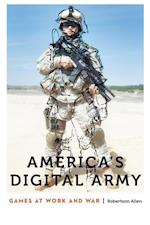 America's Digital Army (Anthropology of Contemporary North America)