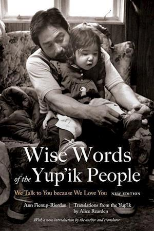 Wise Words of the Yup'ik People
