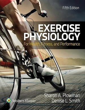 Bog, hardback Exercise Physiology for Health Fitness and Performance af Sharon Plowman