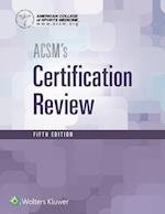 ACSM's Certification Review (ACSMs Certification Review)
