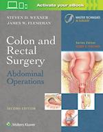 Colon and Rectal Surgery (Master Techniques in Surgery)