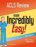 ACLS Review Made Incredibly Easy! (Made Incredibly Easy)