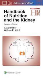 Handbook of Nutrition and the Kidney (Lippincott Williams and Wilkins Handbook Series)