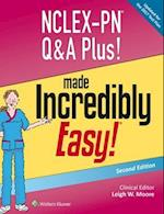 NCLEX-PN Q&A Plus! Made Incredibly Easy! af Leigh W. Moore