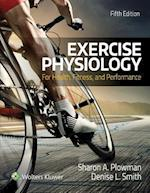Exercise Physiology for Health Fitness and Performance af Denise Smith, Sharon Plowman