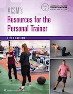 Acsm's Resources for the Personal Trainer + Prepu