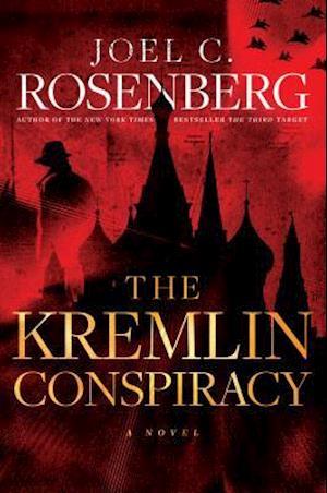 Bog, hardback The Kremlin Conspiracy af Joel C. Rosenberg