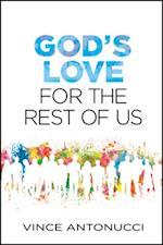 God's Love for the Rest of Us af Vince Antonucci