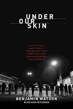 Under Our Skin af Benjamin Watson