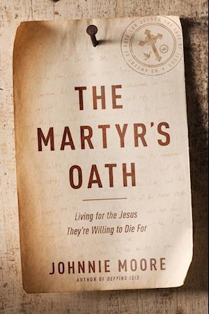 Bog, paperback The Martyr's Oath af Johnnie Moore