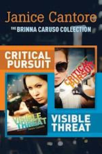 Brinna Caruso Collection: Critical Pursuit / Visible Threat