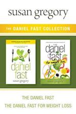Daniel Fast Collection: The Daniel Fast / The Daniel Fast for Weight Loss