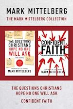 Mark Mittelberg Collection: The Questions Christians Hope No One Will Ask / Confident Faith