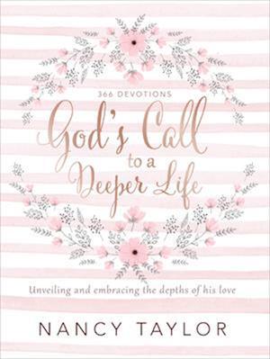 Bog, hardback God's Call to a Deeper Life af Nancy Taylor