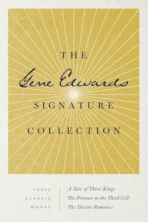 The Gene Edwards Signature Collection