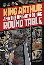 King Arthur and the Knights of the Round Table (Graphic Revolve Common Core Editions)