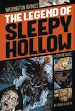 The Legend of Sleepy Hollow (Graphic Revolve Common Core Editions)