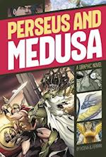 Perseus and Medusa (Graphic Revolve Common Core Editions)