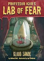 Blood Shark! (Igors Lab of Fear)