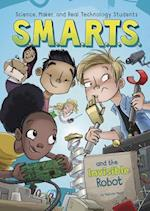 S.M.A.R.T.S. and the Invisible Robot (SMARTS)