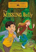 The Missing Bully (You Choose Stories Field Trip Mysteries)