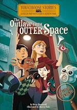 The Outlaw from Outer Space (You Choose Stories Field Trip Mysteries)