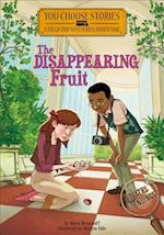 The Disappearing Fruit (You Choose Stories Field Trip Mysteries)