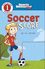 Soccer Score (Sports Illustrated Kids Starting Line Readers Level 1)
